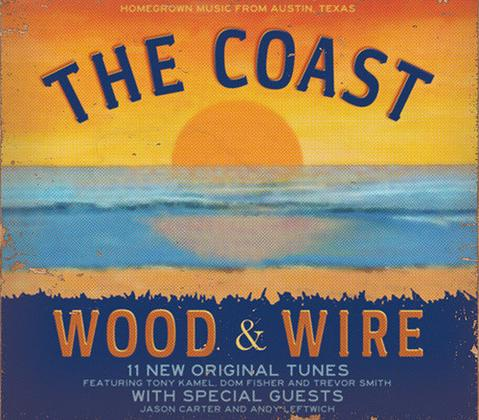 Wood & Wire - The Coast CD (2015)