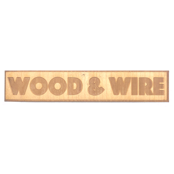 Wood & Wire - Wooden Sticker