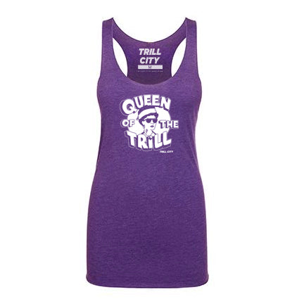 TRILL CITY - Queen of the Trill Tank