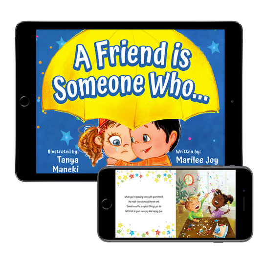 A Friend is Someone Who... (Digital E-Book)