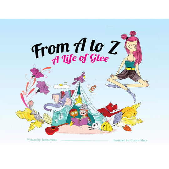 From A to Z: A Life of Glee