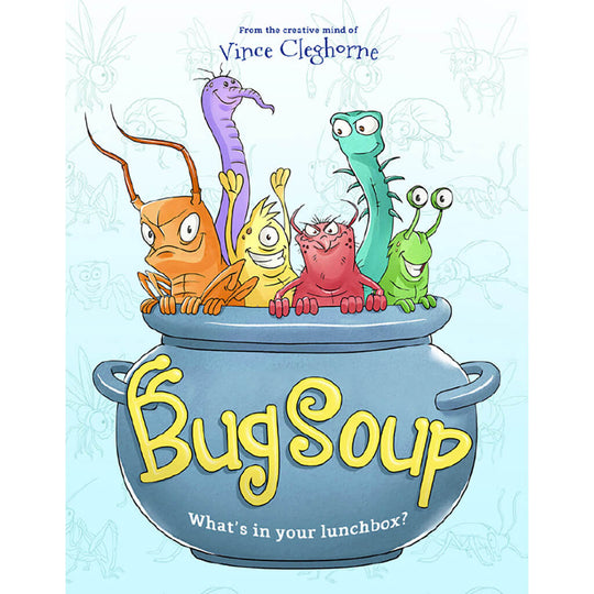 Bug Soup: Super-Fun Bundle (3 Books)