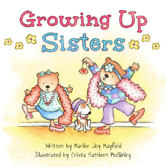 Growing Up Sisters