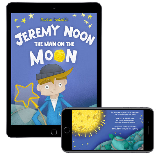 Jeremy Noon the Man on the Moon (Digital E-Book)