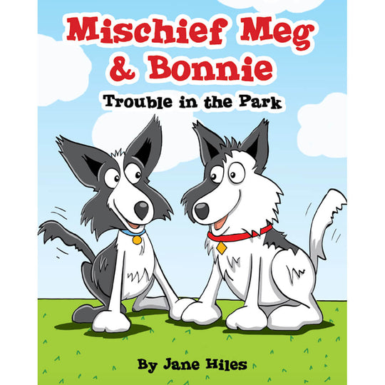 Mischief Meg and Bonnie: Trouble in the Park