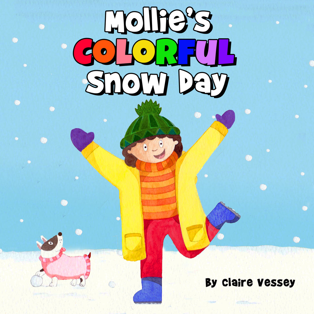 Mollie's Colorful Snow Day