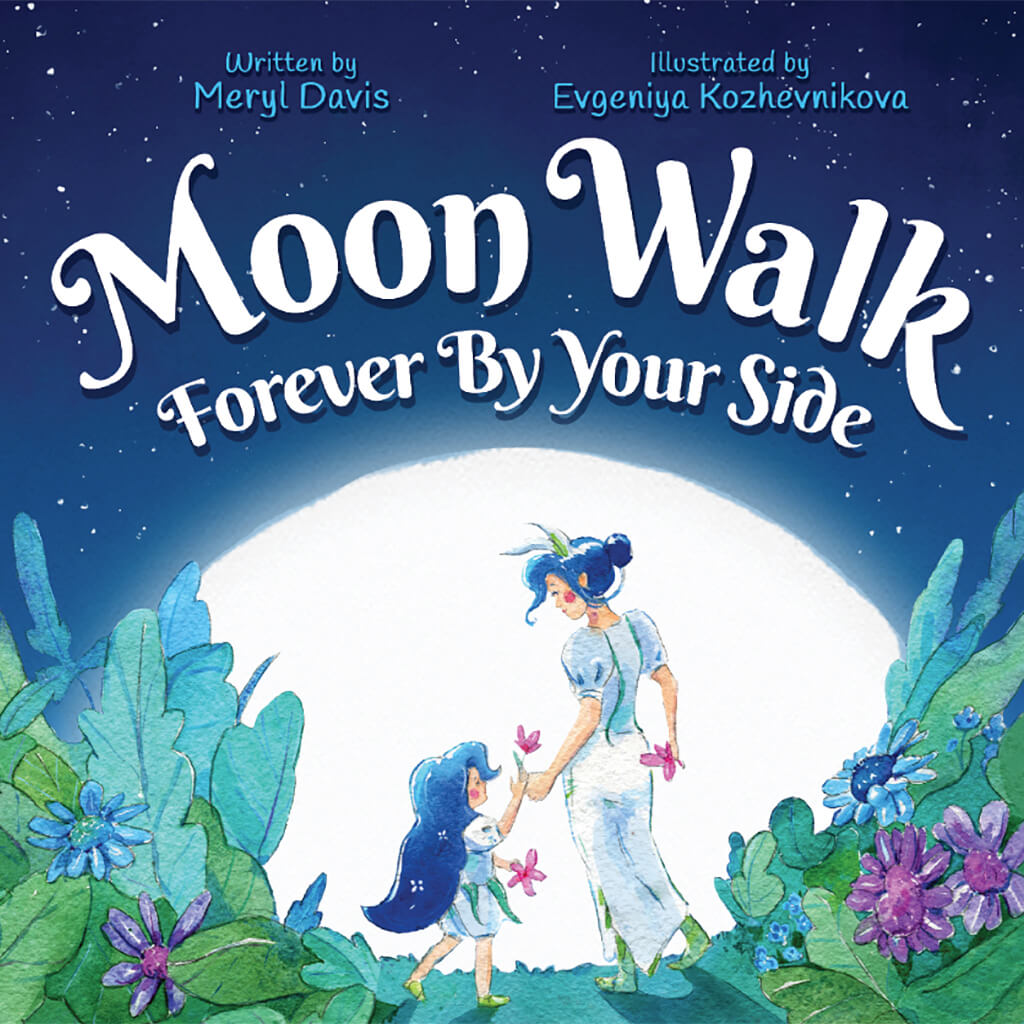 Moon Walk: Forever By Your Side