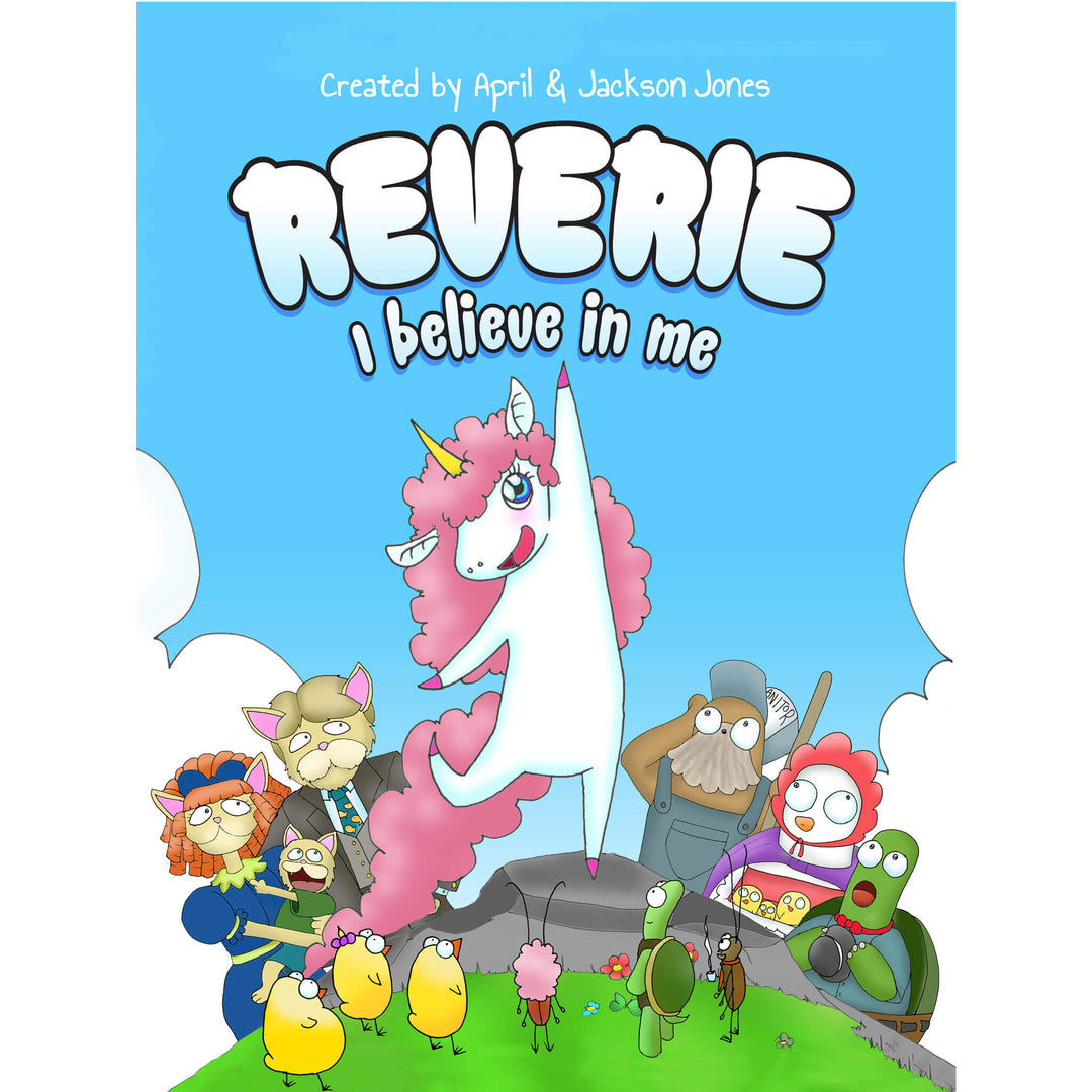 Reverie: I Believe in Me