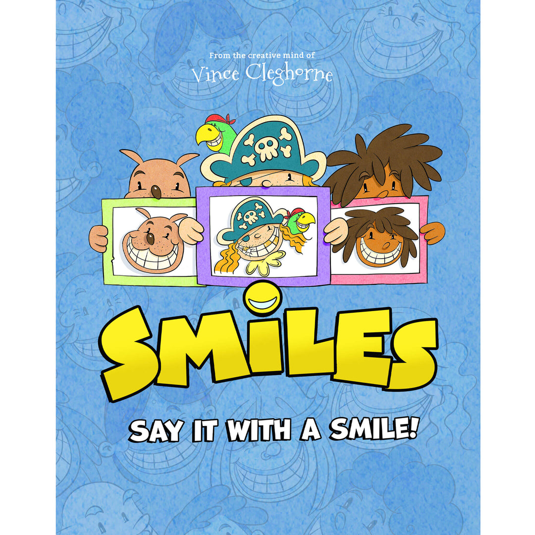 Smiles: Say It With A Smile!