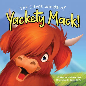 The Silent Words of Yackety Mack!