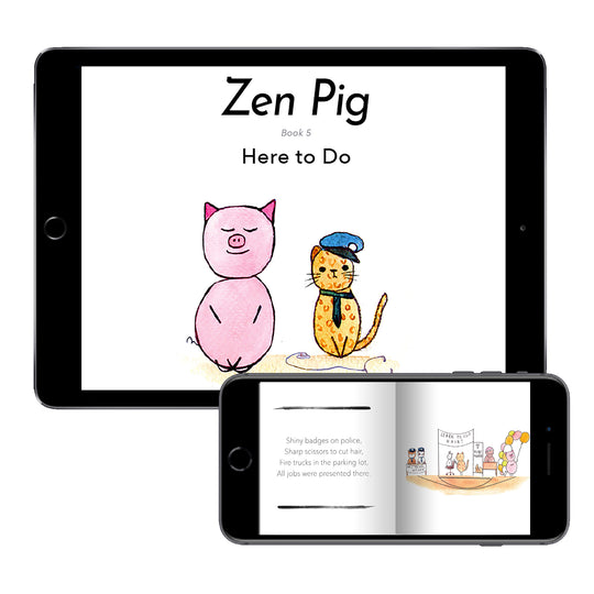 Zen Pig: Here to Do (Digital E-Book)