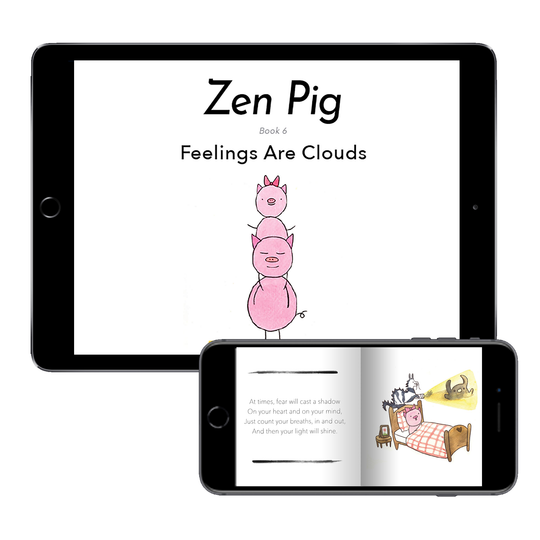Zen Pig: Feelings are Clouds (Digital E-Book)