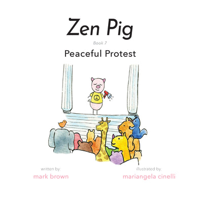 Zen Pig: Peaceful Protest