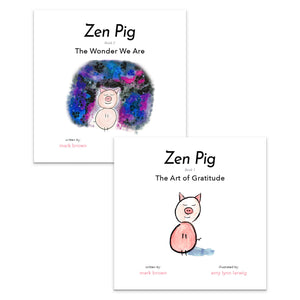 Zen Pig: The Art of Gratitude + The Wonder We Are (2 Books)