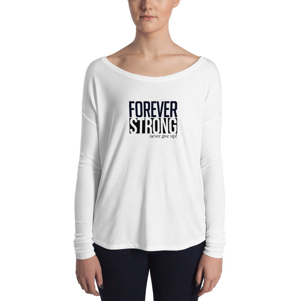 Forever strong Ladies' Long Sleeve Tee