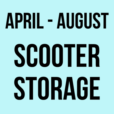 April - August Scooter Storage