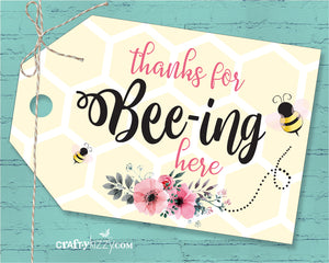 Thanks For Beeing Here Baby Shower Favor Tags - Bee Thank You Tags - Thanks for Bee-ing Bumble Bee Tags - Birthday Tags - INSTANT DOWNLOAD - CraftyKizzy
