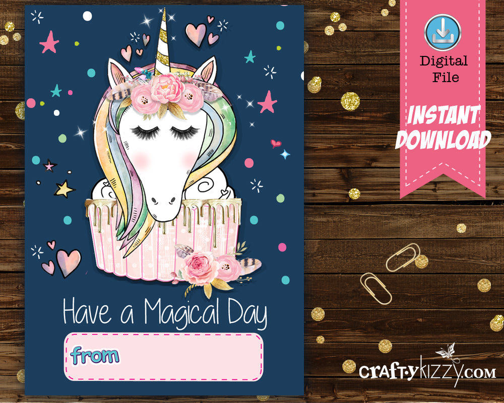 Have a Magical Day Unicorn Cupcake Valentines Day Card - Girls Valentine's Day Cards Teachers Classroom Printable Cards - INSTANT DOWNLOAD - CraftyKizzy
