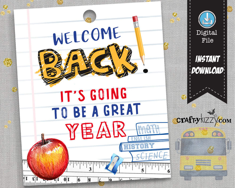 Back To School Tag - Welcome Back - Great Year Tag - Classroom Tag - Teacher Tag - Faculty Welcome Tag - Classroom Tags - INSTANT DOWNLOAD - CraftyKizzy