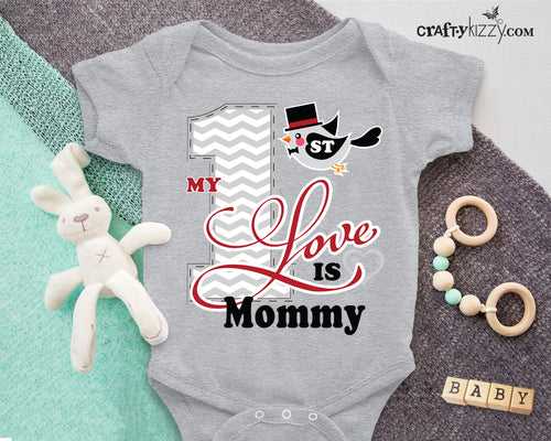 My first love is mommy onesie
