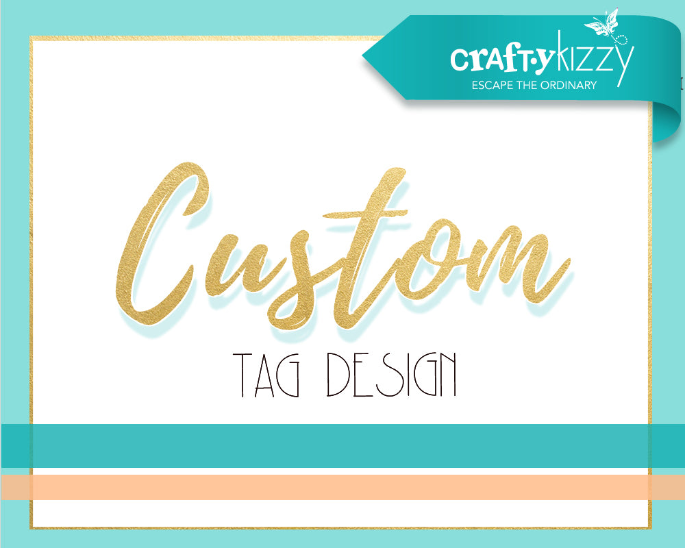 Custom Tag Design - Birthday Hang Tags - Event Tags - Thank You Tags - All Occasions