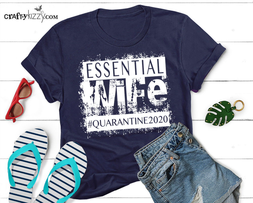 Women's Essential WIFE Humor Tshirt - Funny Quarantine Pun Shirts - Mothers Day T-Shirt Gift - Womens Pandemic 2020 Tee - Wifey Shirt - CraftyKizzy