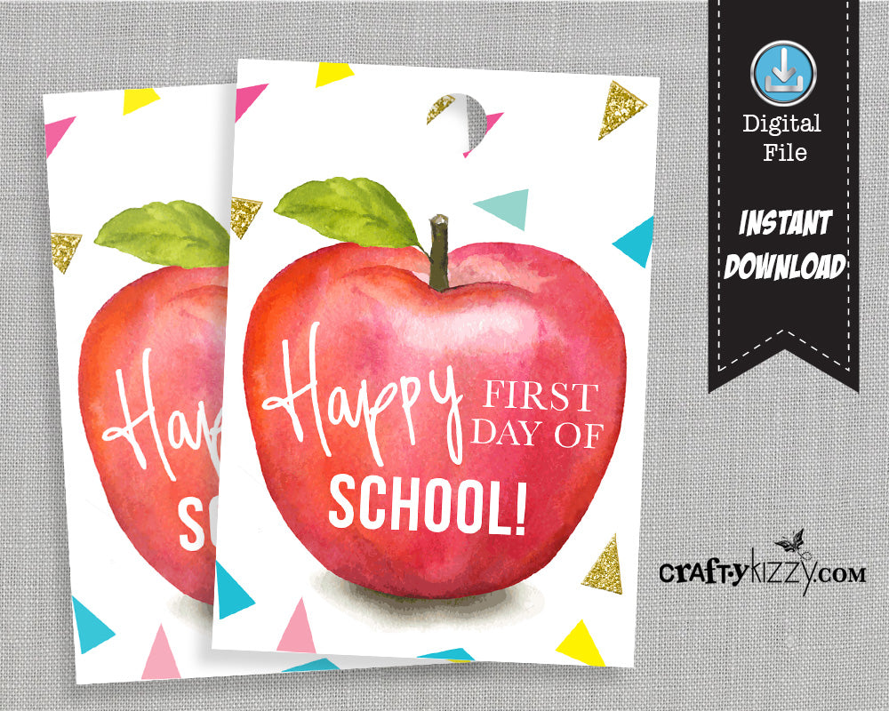 Back to School Printable Tags - Happy First Day of School Gift Tag - Teacher Appreciation Favor Tags Teacher Thank You Tag - INSTANT DOWNLOAD