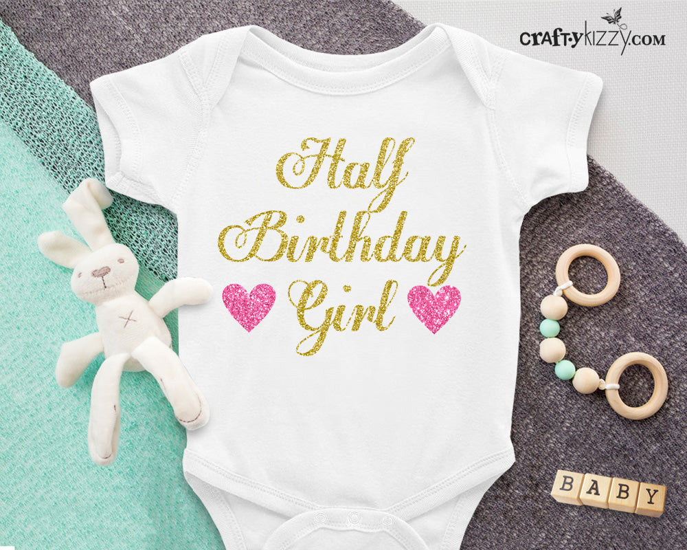 Half Birthday Girl Onesie - 1/2 Birthday Bodysuit - Six Months Shirt - Infant Gold and Pink Half Birthday Outfit - Funny Baby Shirts - Baby Gift