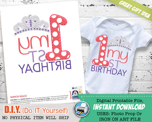 My First Birthday Iron On Printable Decal - Princess Outfit - Digital Transfer - INSTANT DOWNLOAD