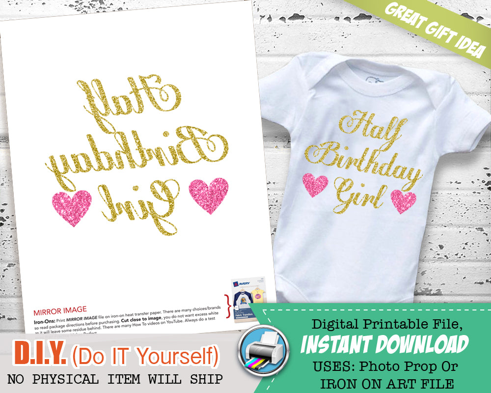 Half Birthday Outfit Digital Iron On Transfer - 1/2 Birthday Onesie Decal - Half Birthday Bodysuit DIY - Birthday Shirt INSTANT DOWNLOAD - CraftyKizzy