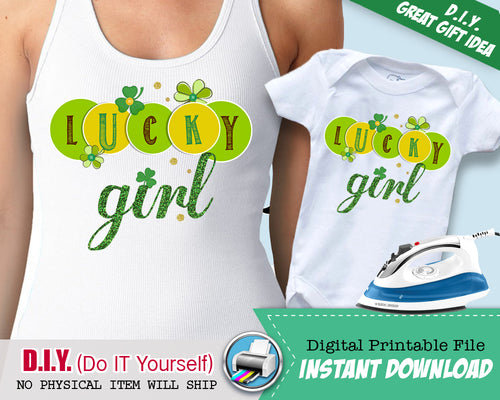 Lucky Girl April Fools Funny Shirt Iron On Transfer