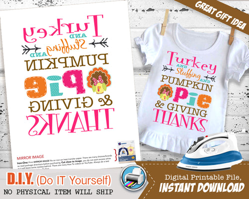 Giving Thanks First Thanksgiving Outfit - Printable Onesie Iron On - Turkey Stuffing Pumpkin Pie Giving Thanks - Instant Download - CraftyKizzy