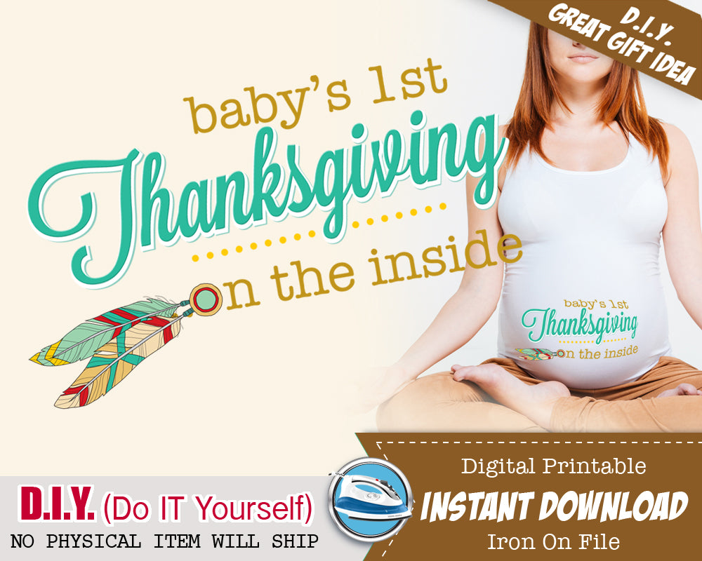 Baby Bump's First 1st Thanksgiving Maternity Shirts Iron On Printable - Boho Announcement Shirt Outfit - Feathers Unisex Instant Download - CraftyKizzy