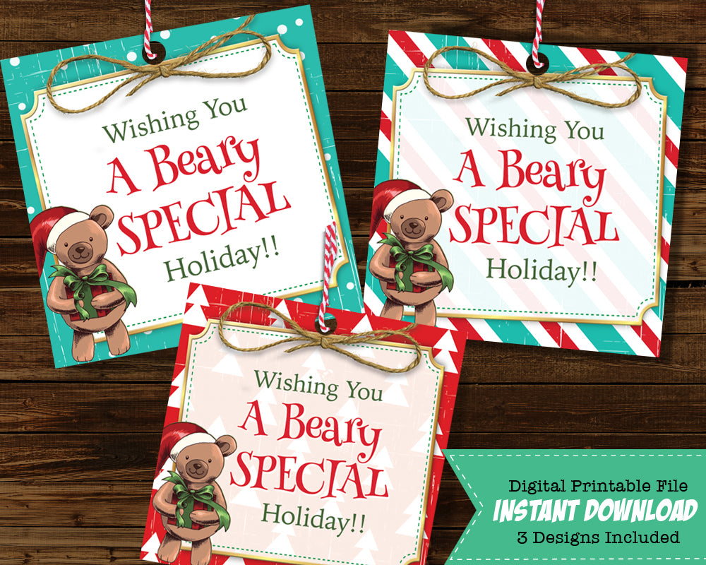 Teacher Holiday Favor Tags - A Beary Special Holiday Hang Tag - Teddy Bear Favors Includes  All 3 Designs - INSTANT DOWNLOAD - CraftyKizzy