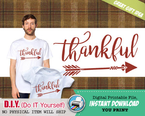 Thankful Iron On Printable Decal - Thankful Outfit DIY Shirt - Matching Adult & Kid Shirts - INSTANT DOWNLOAD