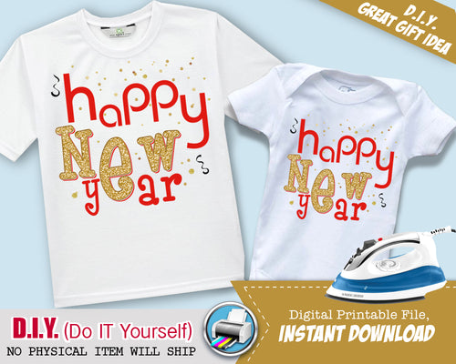 Happy New Years Printable Iron On Digital Transfer - New Year's Eve Shirt - INSTANT DOWNLOAD