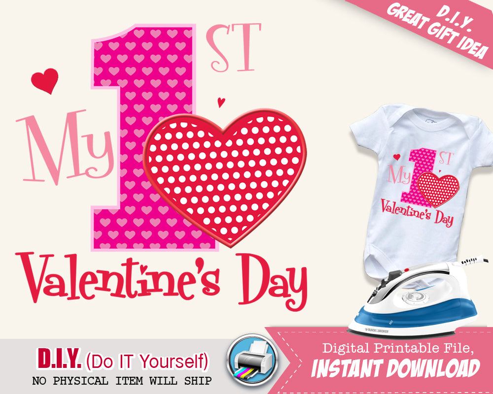 My First Valentine's Day Girl Shirt - Girls Valentines Onsie Printable Iron On Digital Transfer - Pink & Red INSTANT DOWNLOAD