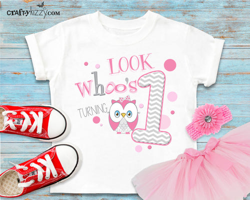Look Whoo's One Owl Birthday Girl Shirt - Turning One Tshirt - First Birthday T-shirt - Pink and Grey Party Shirts - 1st Birthday Parties
