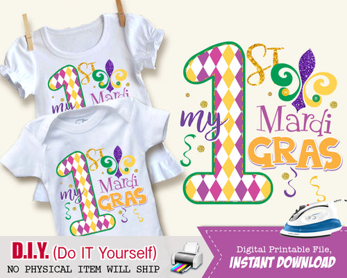 My First 1st Mardi Gras Shirt - Onsie Iron On Digital Transfer File - Tshirt Outfit - Purple Yellow Green - INSTANT DOWNLOAD