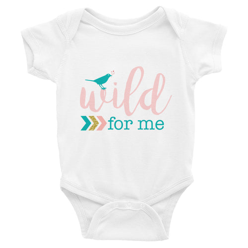 Wild For Me Infant Bodysuit - Boho Themed Shirt Sizes 6M-24M