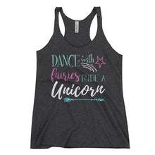 Dance With Fairies - Ride A Unicorn Women's Racerback Tank - Workout Shirt Birthday Gift for Women