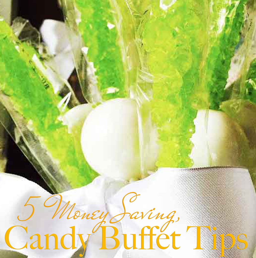 5 Money Saving Candy Buffet Tips and Tricks from a Couple of Candy Guys...