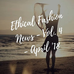 20 Best Ethical Fashion Articles - April 2018