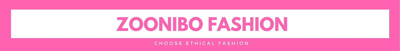 About US - Ethical Fashion - Zoonibo