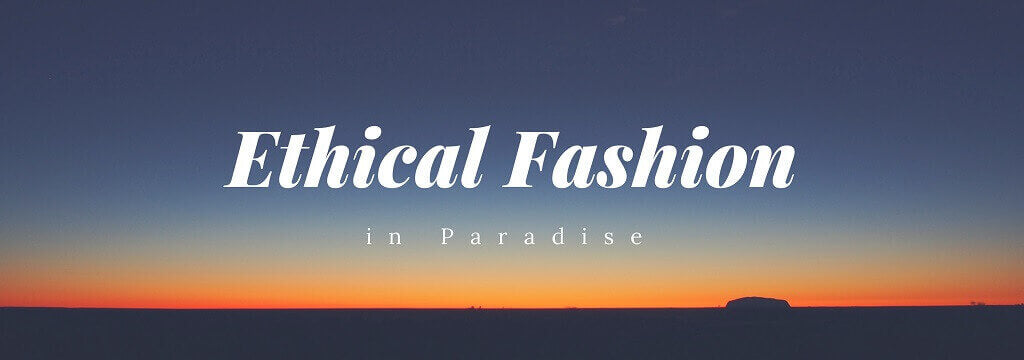 Ethical Fashion Brands in Bali - Blog Banner