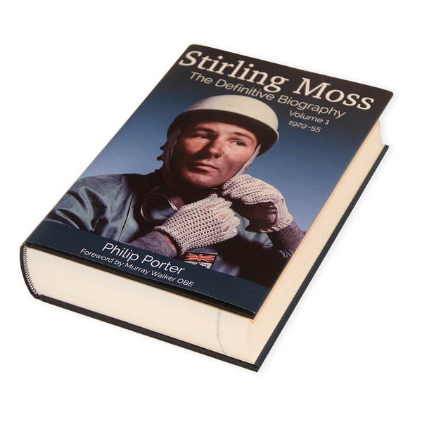 Stirling Moss Biography, Volume 1