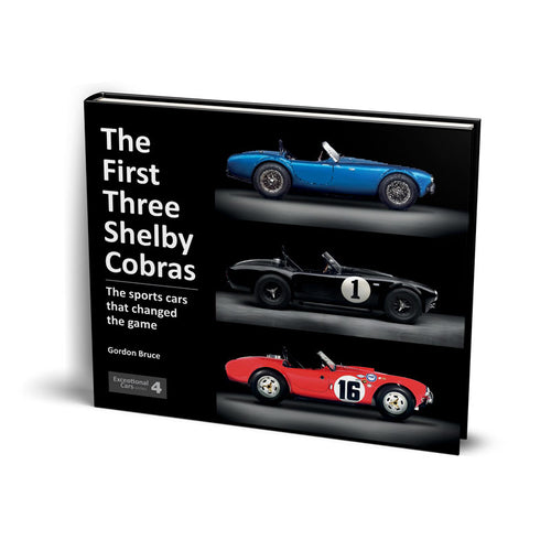 First Three Shelby Cobras book by Gordon Bruce