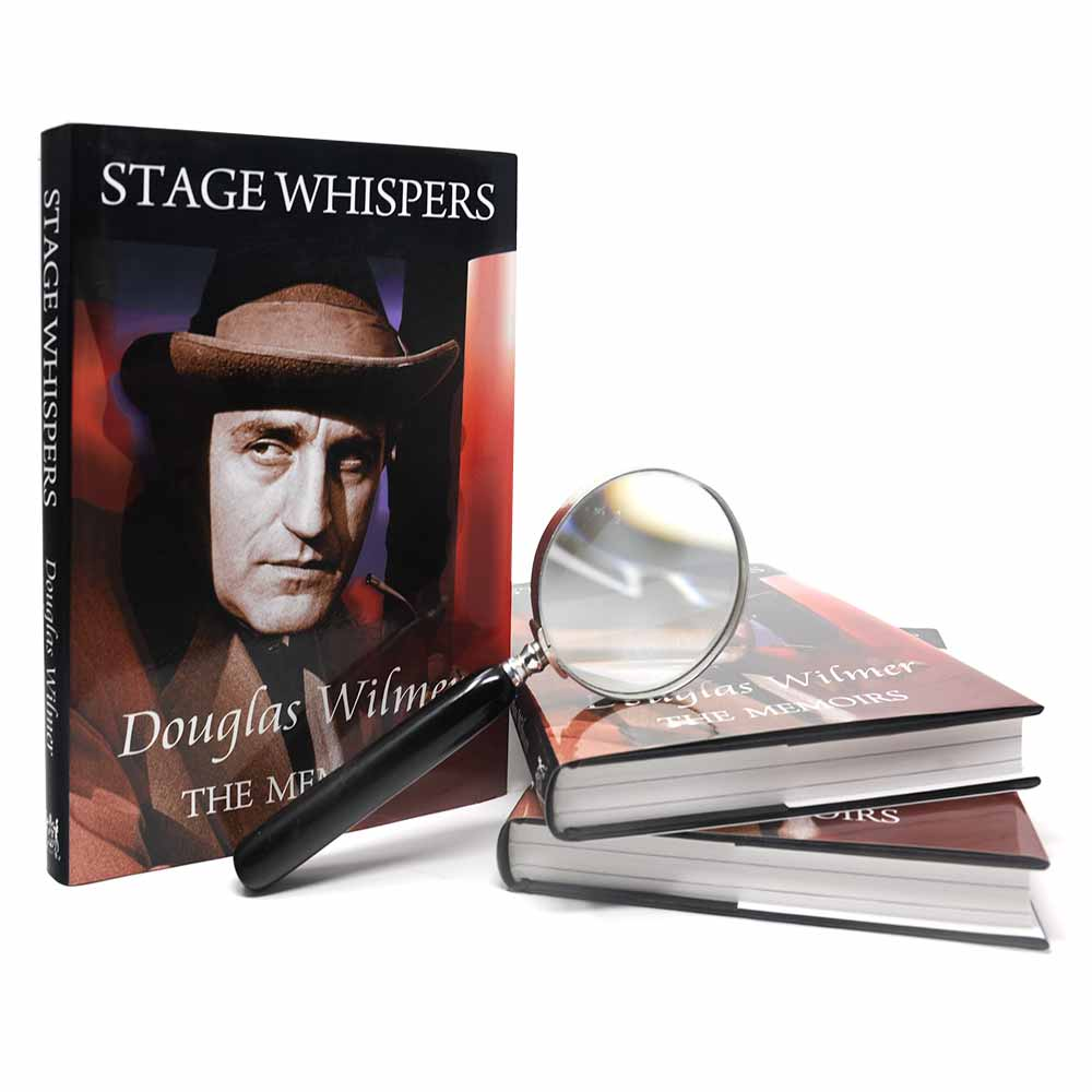 Stage Whispers: Douglas Wilmer, The Memoirs (Classic Edition Book)