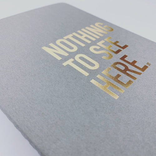 NOTHING TO SEE HERE // NOTEBOOK