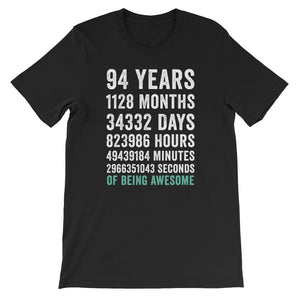 Birthday Gift T Shirt 94 Years Old Being Awesome